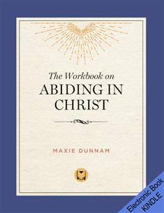 The Workbook on Abiding in Christ