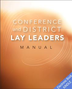 Conference and District Lay Minister's Manual