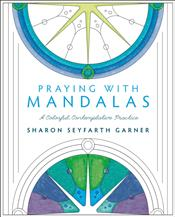 Praying with Mandalas